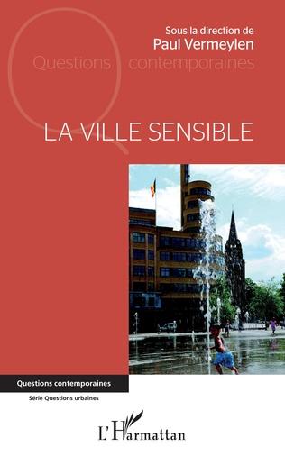 la ville sensible : le nouveau livre de Paul Vermeylen